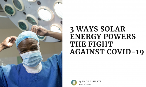 3 WAYS SOLAR ENERGY POWERS THE FIGHT AGAINST COVID-19